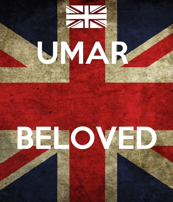 UMAR    BELOVED