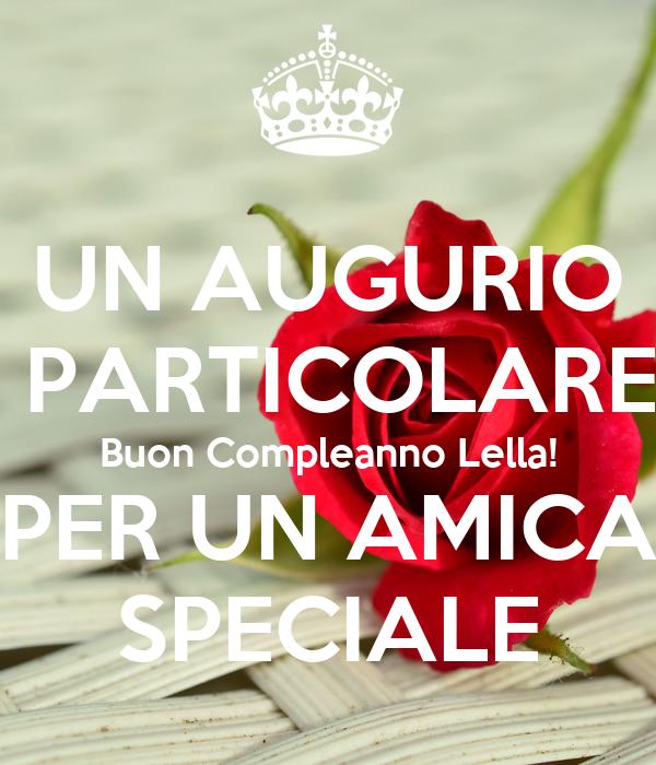 Top UN AUGURIO PARTICOLARE Buon Compleanno Lella! PER UN AMICA  BH59