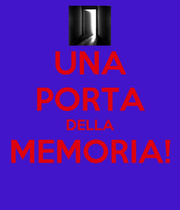 UNA PORTA DELLA MEMORIA!