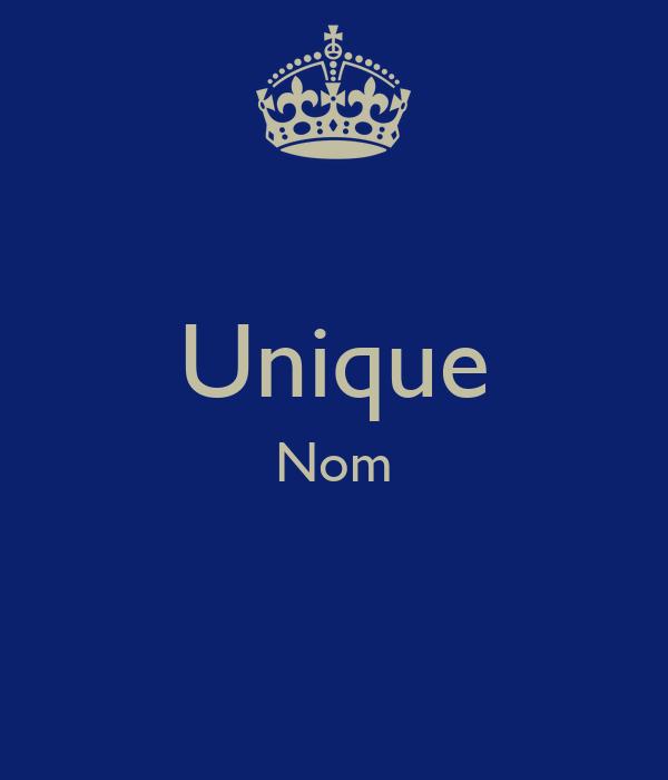 Unique Nom