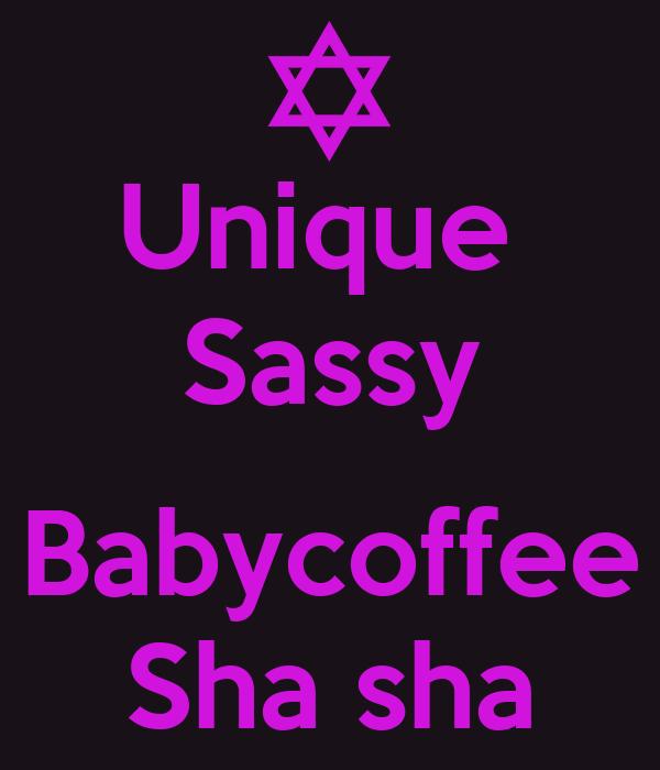 Unique  Sassy  Babycoffee Sha sha