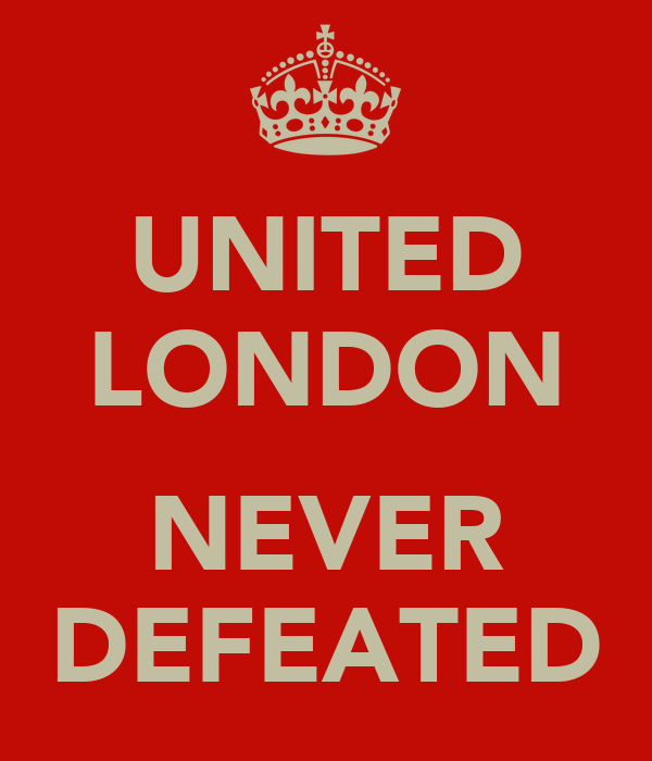 UNITED LONDON  NEVER DEFEATED