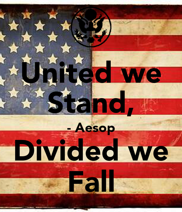 united we stand divided we fall United we stand, divided we fall was created as a requiem for our  dion wear united we stand american flag t-shirt by dion wear $1399 - $1899 $ 13 99-$ 18 99.