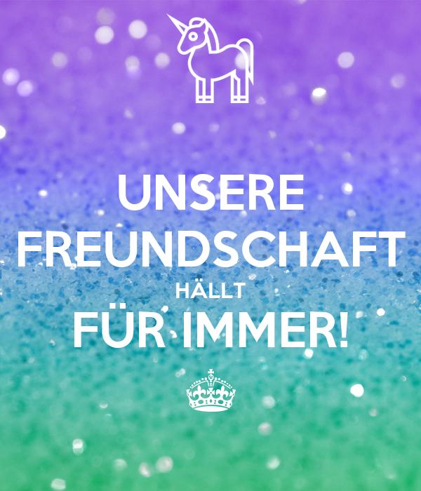 UNSERE FREUNDSCHAFT HÄLLT FÜR IMMER! ^