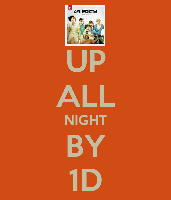 UP ALL NIGHT BY 1D