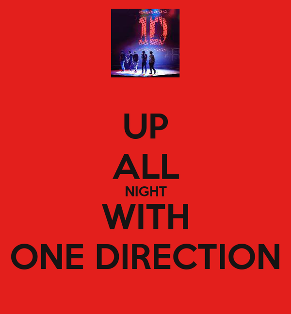 UP ALL NIGHT WITH ONE DIRECTION