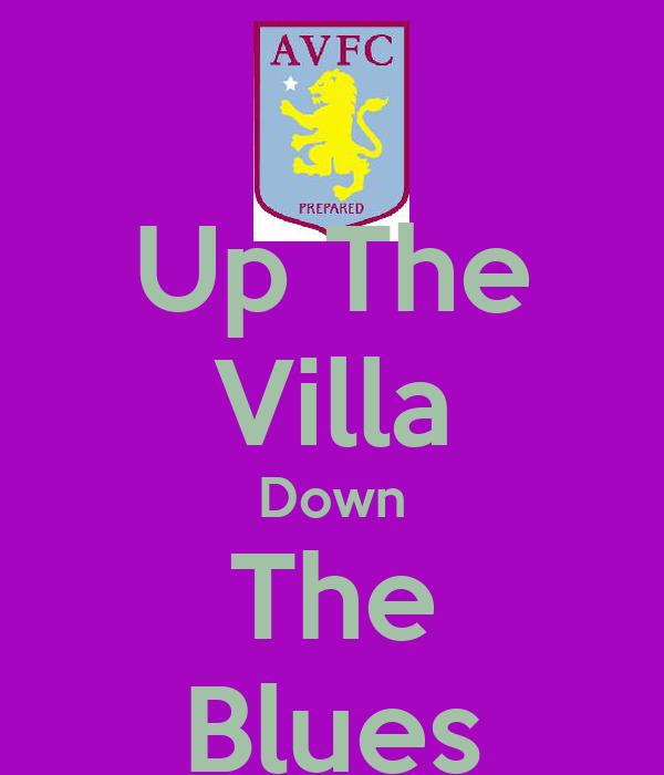 Up The Villa Down The Blues