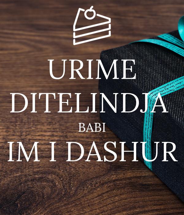 URIME DITELINDJA  BABI IM I DASHUR