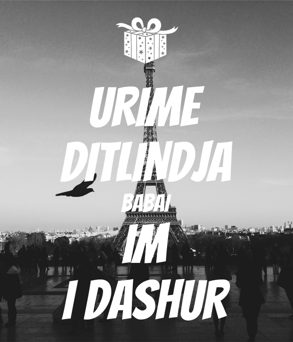 URIME DITLINDJA BABAI IM I DASHUR