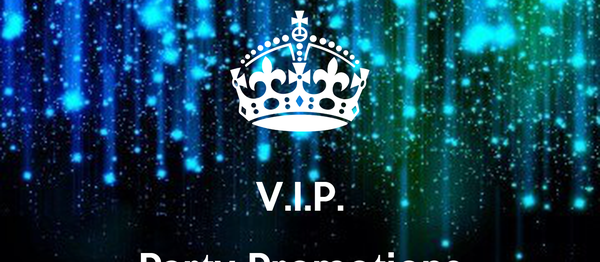 V.I.P. Party Promotions