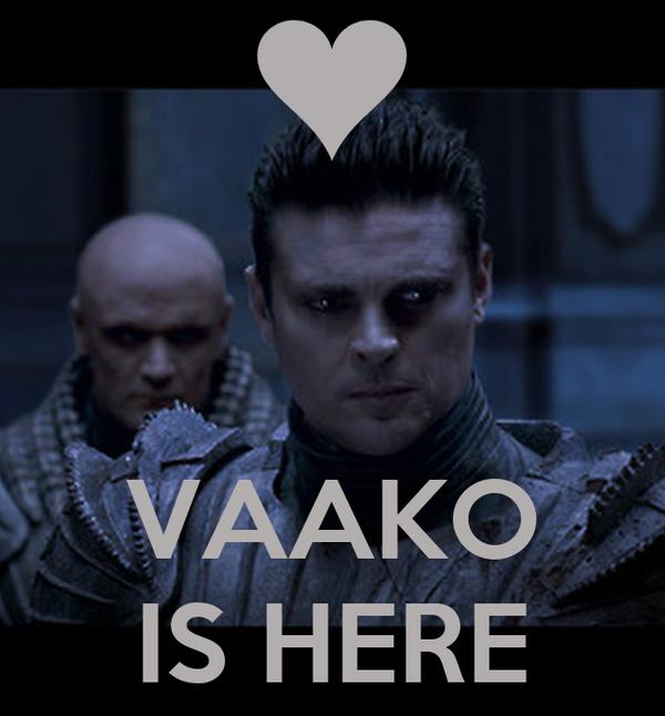 VAAKO IS HERE