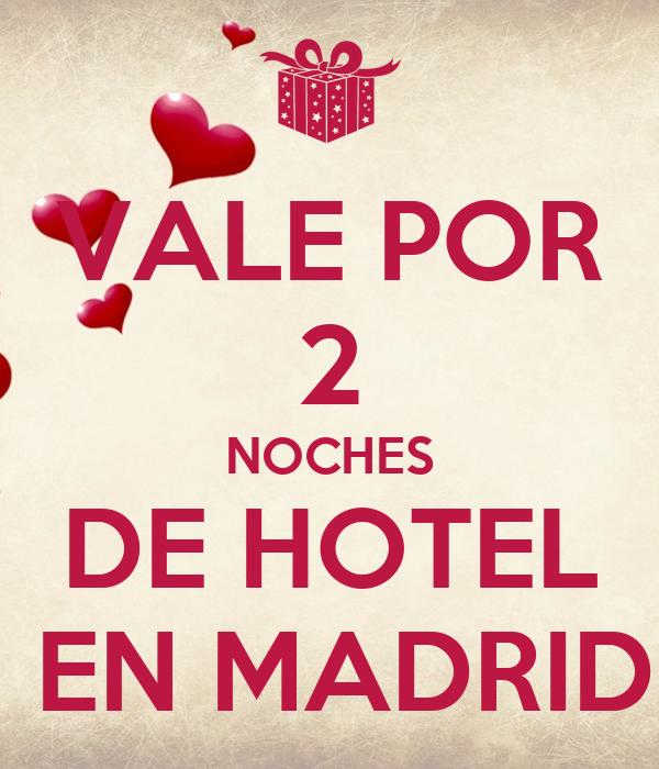 Vale Por 2 Noches De Hotel En Madrid Poster Ggg Keep Calm O Matic