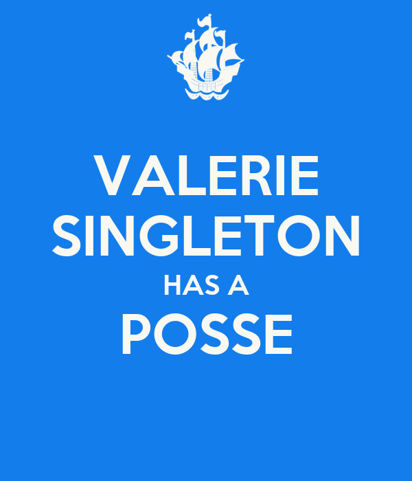 VALERIE SINGLETON HAS A POSSE