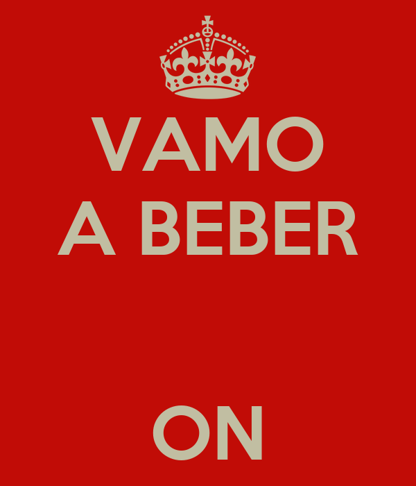 VAMO A BEBER   ON