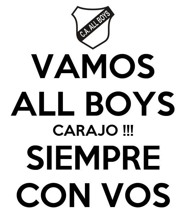 VAMOS ALL BOYS CARAJO !!! SIEMPRE CON VOS