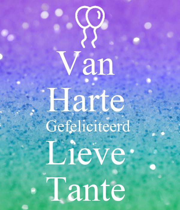 gefeliciteerd tante Van Harte Gefeliciteerd Lieve Tante Poster | Danisha | Keep Calm o  gefeliciteerd tante