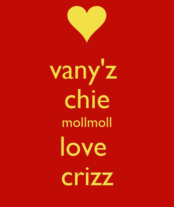 vany'z  chie mollmoll love  crizz