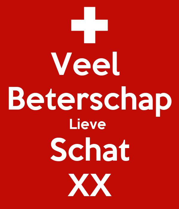 Veel  Beterschap Lieve  Schat XX