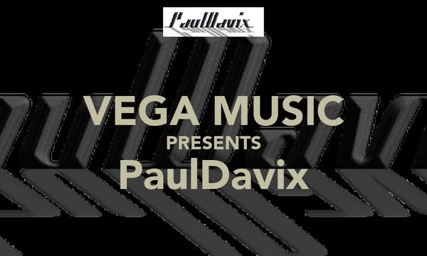 VEGA MUSIC PRESENTS PaulDavix