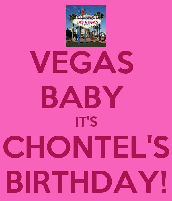 VEGAS  BABY  IT'S CHONTEL'S BIRTHDAY!