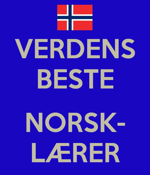 VERDENS BESTE  NORSK- LÆRER