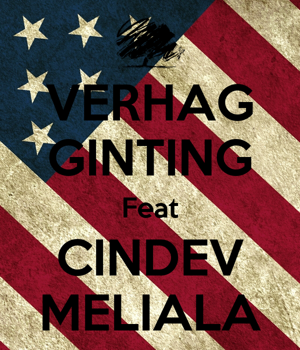 VERHAG GINTING Feat CINDEV MELIALA
