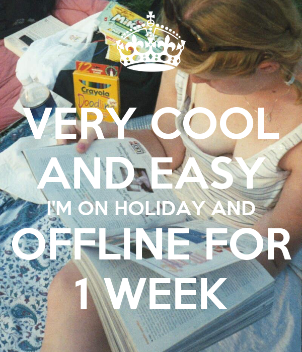 VERY COOL AND EASY I'M ON HOLIDAY AND OFFLINE FOR 1 WEEK