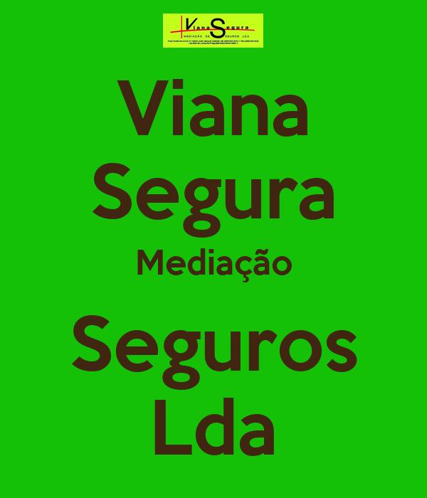Viana Segura Mediação Seguros Lda