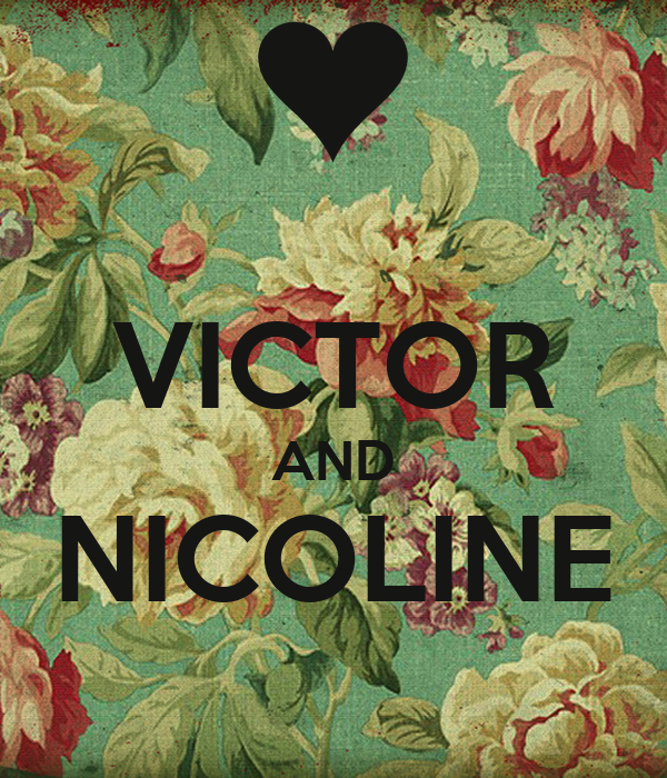 VICTOR AND NICOLINE