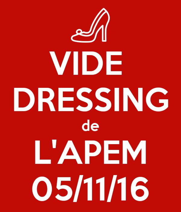 VIDE  DRESSING de L'APEM 05/11/16