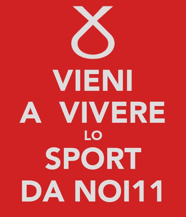 VIENI A  VIVERE LO SPORT DA NOI11