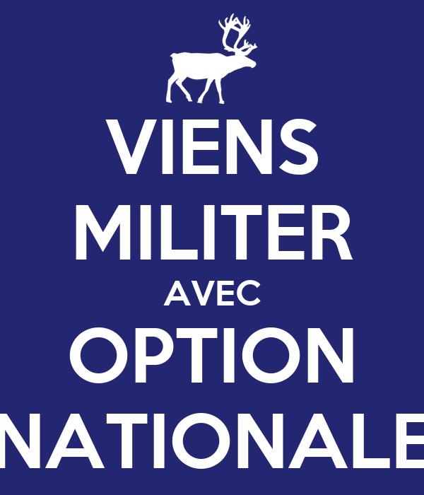VIENS MILITER AVEC OPTION NATIONALE