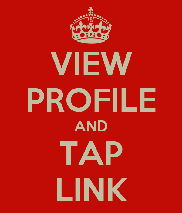 VIEW PROFILE AND TAP LINK