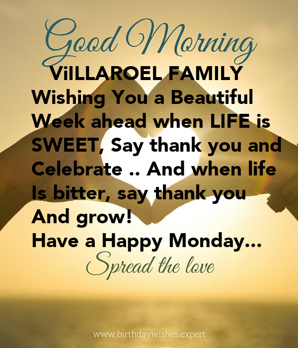 ViILLAROEL FAMILY Wishing You a Beautiful Week ahead when ...