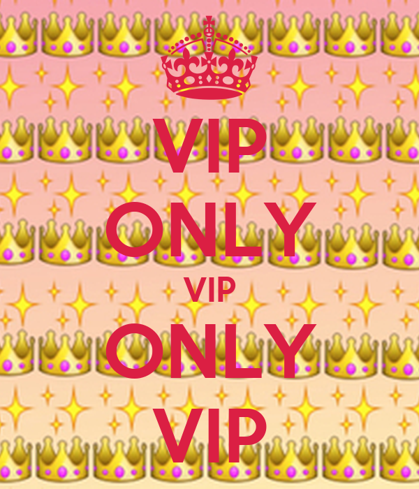 VIP ONLY VIP ONLY VIP