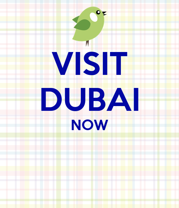 VISIT DUBAI NOW