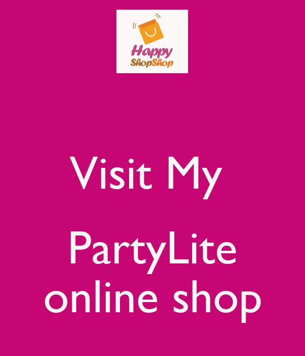 Visit My    PartyLite  online shop