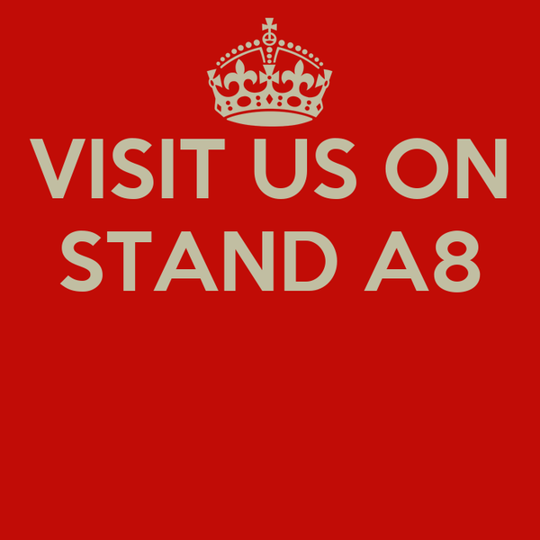 VISIT US ON STAND A8