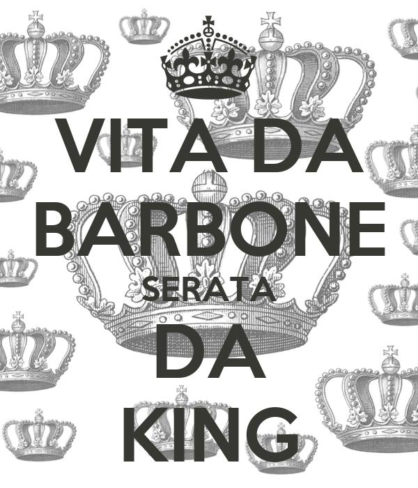 VITA DA BARBONE SERATA DA KING