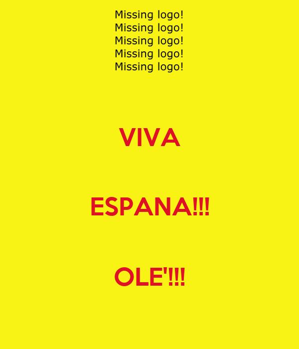VIVA  ESPANA!!!  OLE'!!!