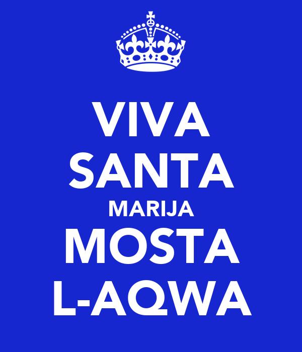 VIVA SANTA MARIJA MOSTA L-AQWA
