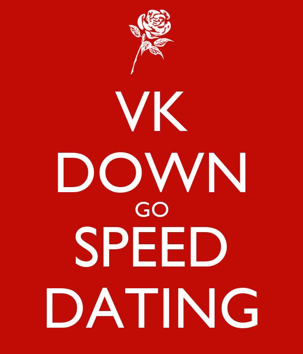 VK DOWN GO SPEED DATING