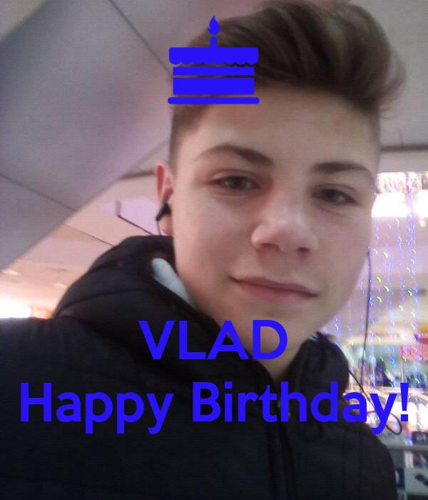 VLAD Happy Birthday!