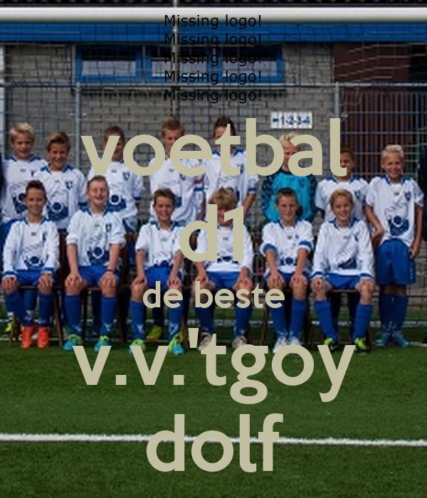 voetbal d1 de beste v.v.'tgoy dolf