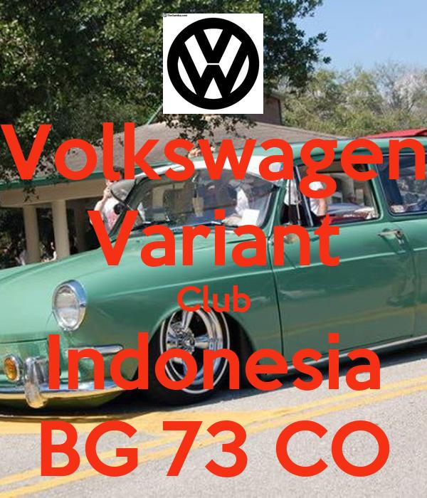 Volkswagen Variant Club Indonesia BG 73 CO