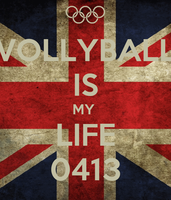 VOLLYBALL IS MY  LIFE 0413