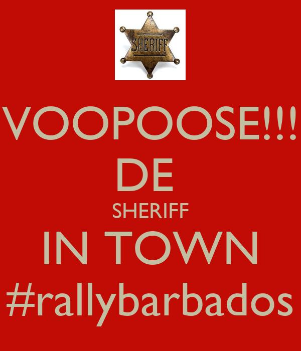VOOPOOSE!!! DE  SHERIFF IN TOWN #rallybarbados