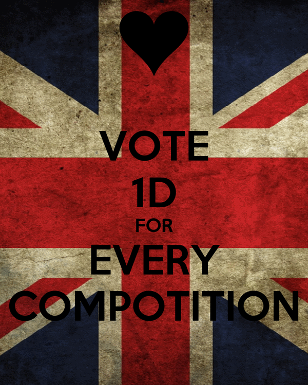 VOTE 1D FOR EVERY COMPOTITION