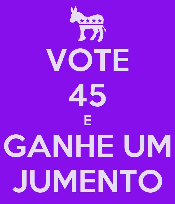 VOTE 45 E GANHE UM JUMENTO