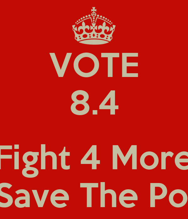 VOTE 8.4  Fight 4 More 2 Save The Poor